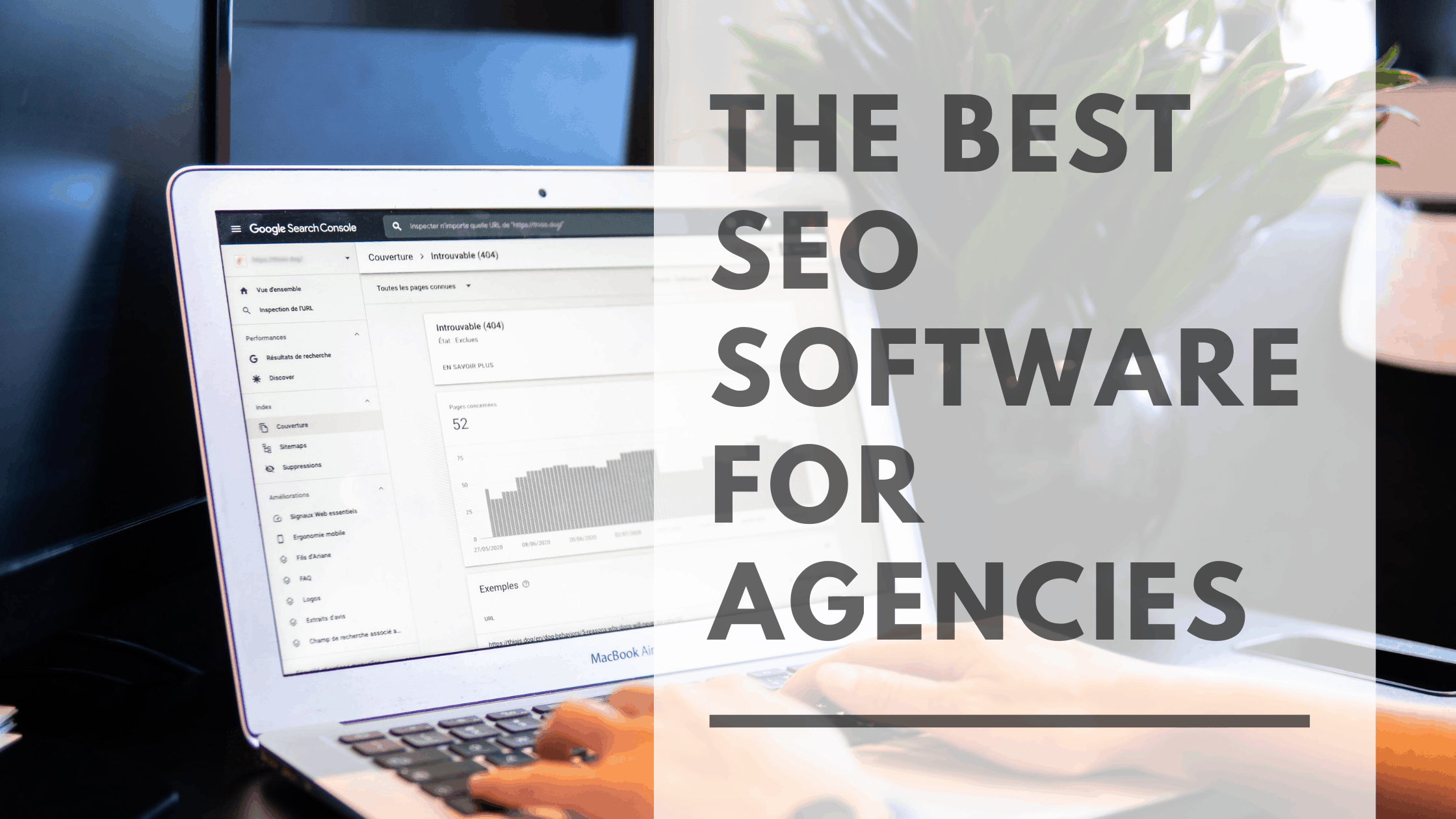 The Best SEO Software for Agencies